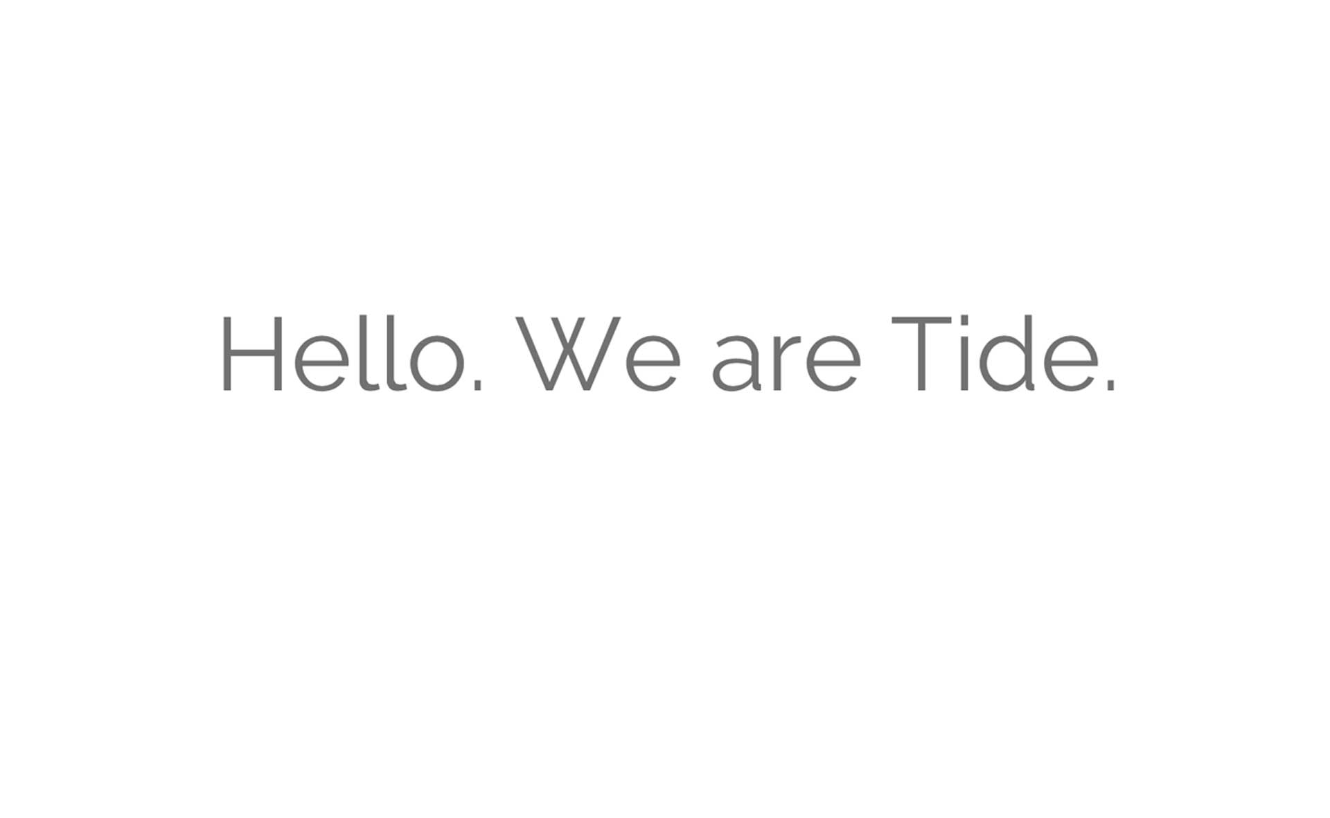 hello-we-are-tide